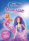 Barbie Mermaidia - Masal ve Oyun Kitab�