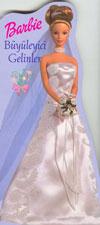 Barbie B�y�leyici Gelinler