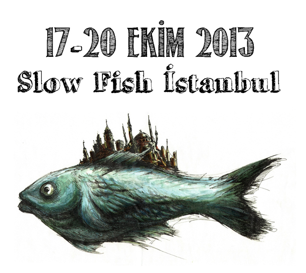 2013 slow fish istanbul