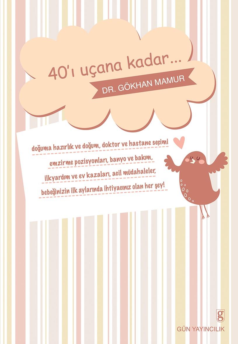 Dr. Gökhan Mamur'un Yazdığı 40'ı Uçana Kadar Kitabı Yayımlandı 14