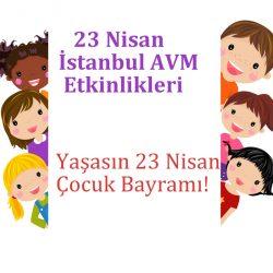 23 Nisan İStanbul AVM Çocuk ETkinlikleri