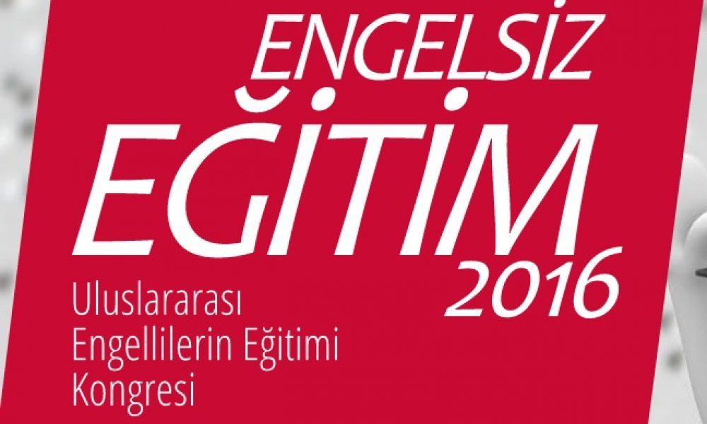 23 Ekim'de Uluslararası Engellilerin Eğitimi Kongresi Yapılacak 16