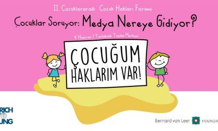 2. Çocuklararası Çocuk Hakları Forumu