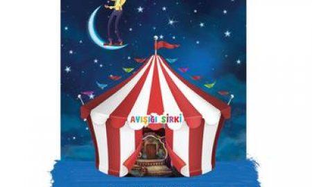 izmir çocuk etkinlikleri Ayışığı Sirki
