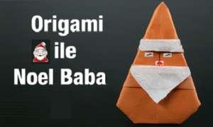 Origamiden noel baba yapımı