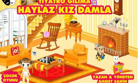 haylaz-kiz-damla-cocuk-tiyatrosu