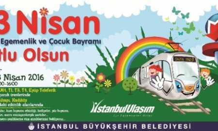23 nisan etkinlikleri İstanbul Metrosu