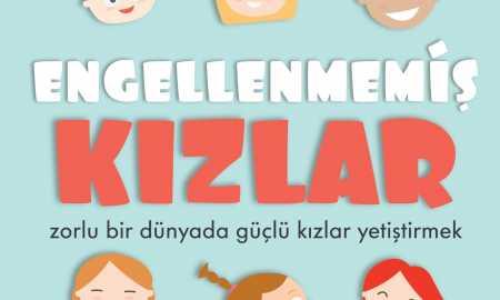 Engellenmemiş Kızlar - Çocuk Kitabı